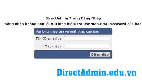 DirectAdmin Trang Đăng Nhập  Đăng nhập không hợp lệ. Vui lòng kiểm tra Username và Password của bạn