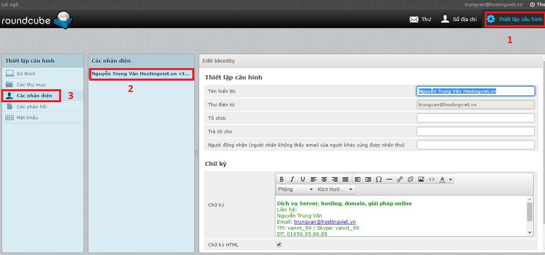 """1. Các nhận diện 2. Click vào email cần đặt chữ ký (trong mục """"Các nhận diện"""") 3. Sửa chữ ký 4. Click """"lưu"""""""